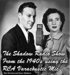 Grace Matthews with Bret Morrison in The Shadow